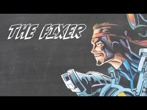 The Fixer - Marvel 101