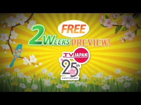 TV Japan Free Preview: 4/13 - 4/27