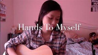 Hands To Myself - Selena Gomez Cover