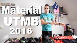 MATERIAL PARA EL ULTRA TRAIL MONT BLANC - UTMB