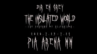 DIR EN GREY - TOUR20 疎外 / The Insulated World -The Screams of Alienation- Trailer