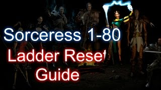 Sorceress 1-80 Ladder reset Guide - Diablo 2