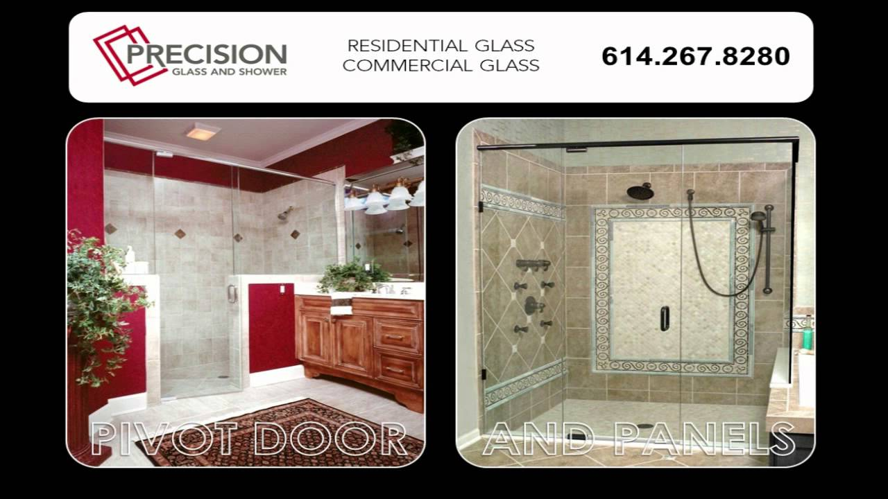 Glass Columbus Ohio Precision Glass And Shower Youtube