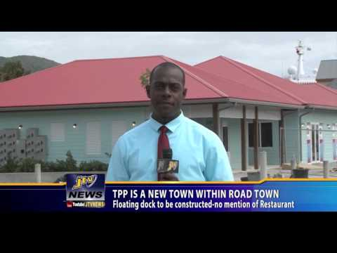 TPP Is A New Town Within Road Town