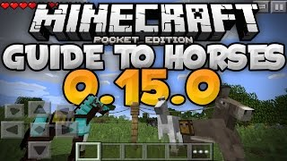 HORSES in 0.15.0 - Guide for Taming, Breeding, & More - Update Review  Minecraft PE (Pocket Edition)