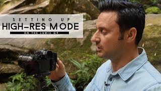 Lumix G9 | How To Set Up the New High-Res Mode