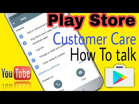 Play Store Customer Care How To Talk ..!