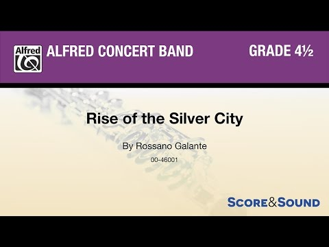 Rise of the Silver City, by Rossano...