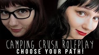 ASMR Camping Crush Roleplay | CHOOSE YOUR OWN ADVENTURE