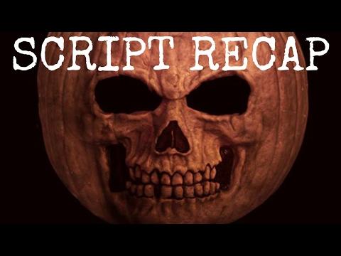 Halloween Returns SCRIPT Recap Review