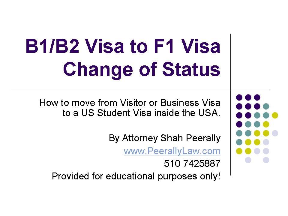 Changing Status From B1 B2 To F1 Visa Visitor Visa To