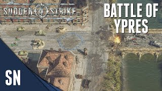 Battle of Ypres! - Sudden Strike 4 - Dunkirk: Allied Campaign