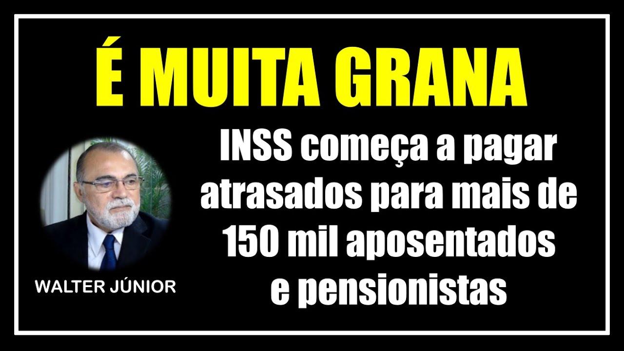 INSS COMEÇA A PAGAR ATRASADOS PARA 150 MIL APOSENTADOS E PENSIONISTAS - VEJA SE VOCÊ TEM DIREITO