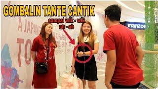 PRANK GOMBALIN TANTE CANTIK DI MALL SAMPAI WIK WIK AH AH