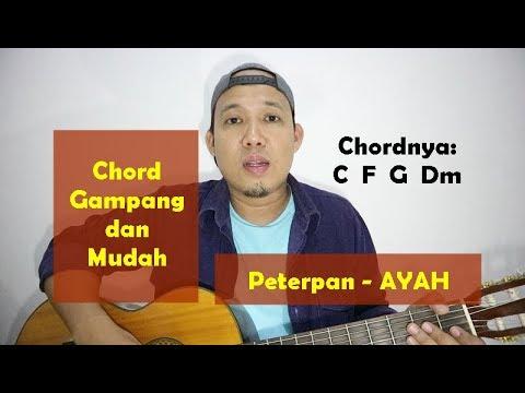 chord gampang dan mudah - peterpan ayah - dari c mayor tutorial gitar