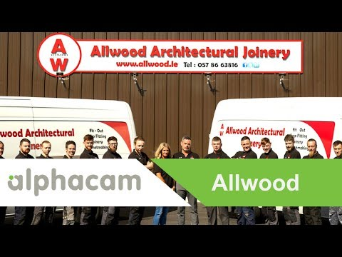 Alphacam slashes Allwood Architectural Joinery's manufacturing process for CNC machining