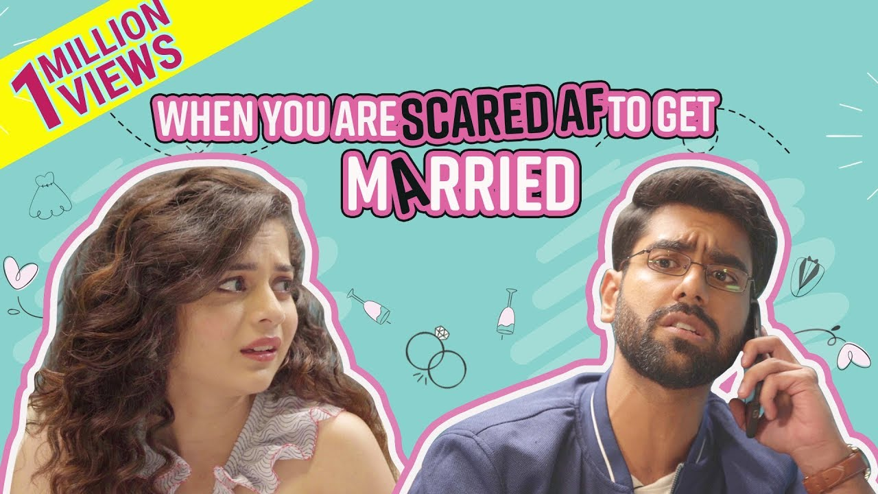 Little Things 2 | When you are scared AF to get married | Ft: Mithila Palkar & Dhruv Sehgal