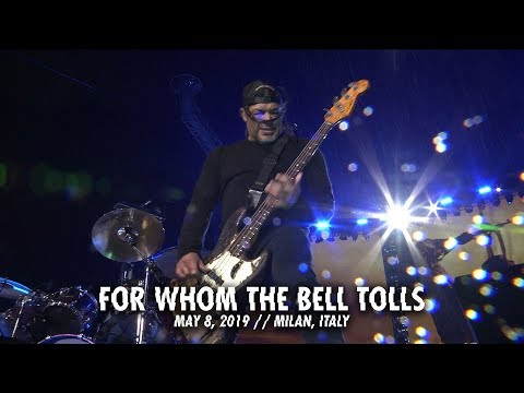 Metallica: For Whom the Bell Tolls (Milan, Italy - May 8, 2019) mp3