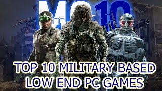 Top 10 Military Based Low End PC Games