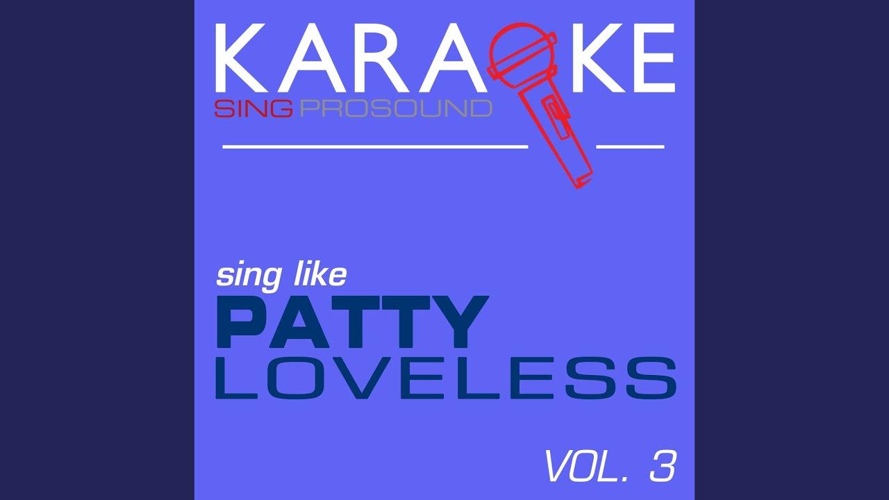 Patty loveless don t toss us away lyrics