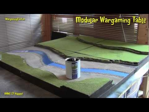 Modular Wargaming Table Top Part 4 of 4 - MAKE IT Happen - W