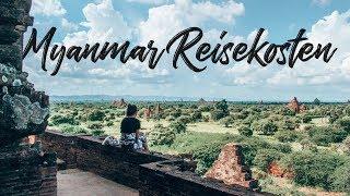 WIE GÜNSTIG ist MYANMAR WIRKLICH?! - Reisekosten für eine Reise durch Myanmar