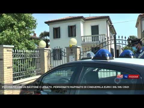PICCHIATO CON UN BASTONE E LEGATO: PENSIONATO RAPINATO DI CINQUEMILA EURO | 09/06/2021