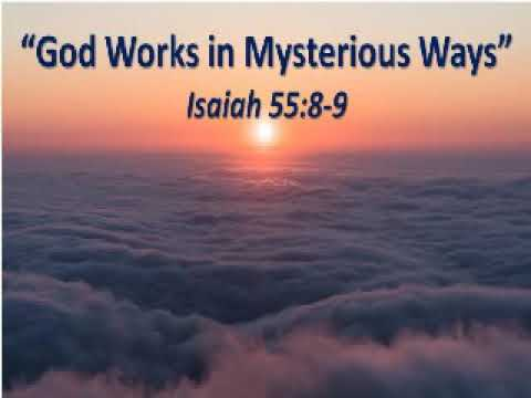 God Works In Mysterious Ways©️ - YouTube