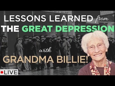 Lessons Learned from the Great Depression w/ Grandma Billie! | LIVE