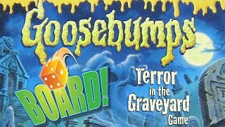 BOARD! Halloween Special : GOOSEBUMPS - ESCAPE FROM THE GRAVEYARD