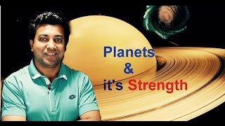 Chapter 6: Planets and it's Strength
