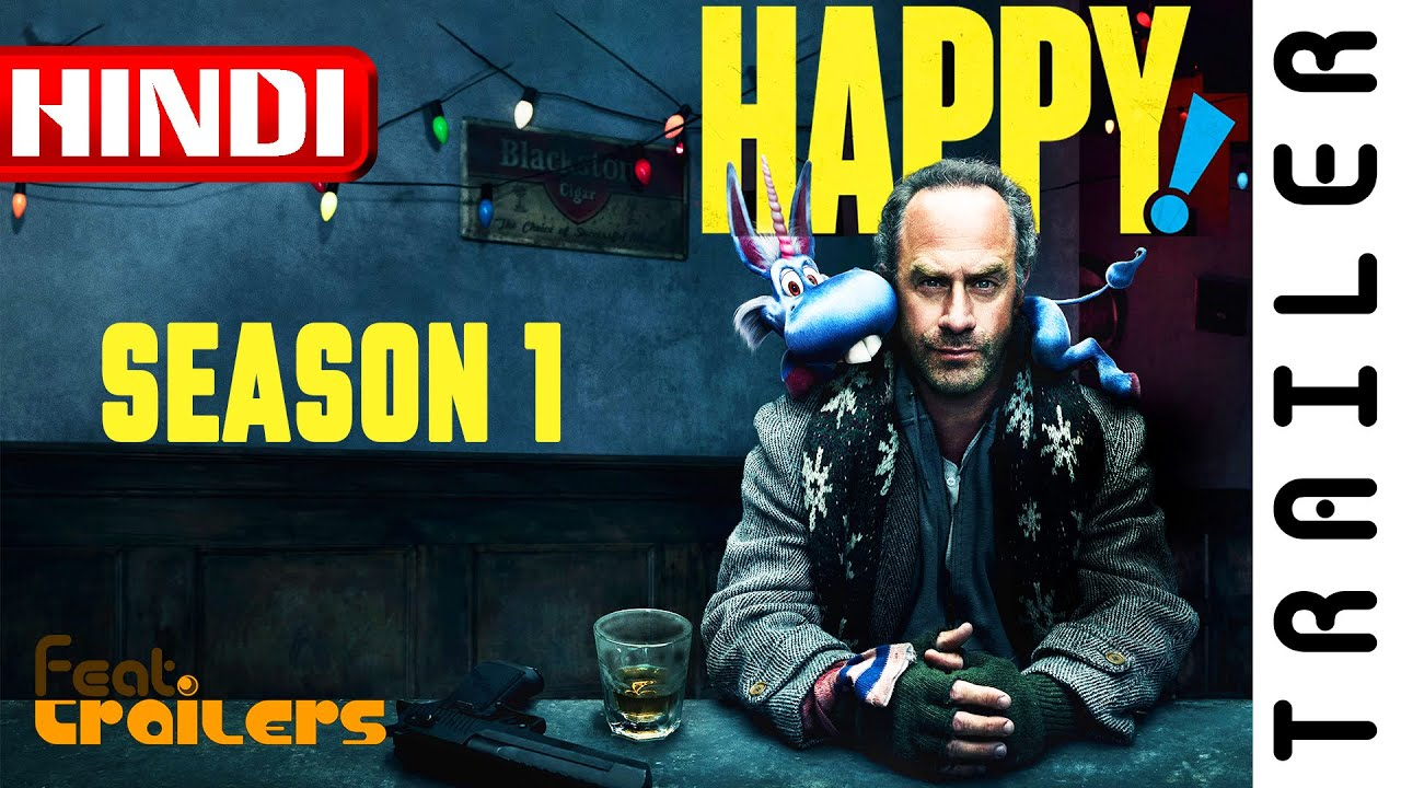 Download Happy (2017) Season 1 Netflix Official Hindi Trailer #1   FeatTrailers