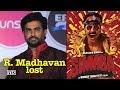 """R. Madhavan lost Ranveer's """"Simbaa""""  His injury """"ruined everything"""""""