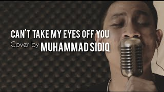 Gambar cover Can't Take My Eyes Off You Frankie Valli Cover by Muhammad Sidiq (Live Studio Session)