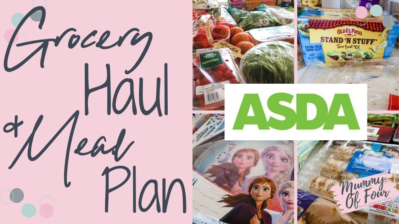 HUGE ASDA GROCERY HAUL & MEAL PLAN JULY 2020 | LARGE FAMILY CELEBRATE BIRTHDAY | MUMMY OF FOUR UK