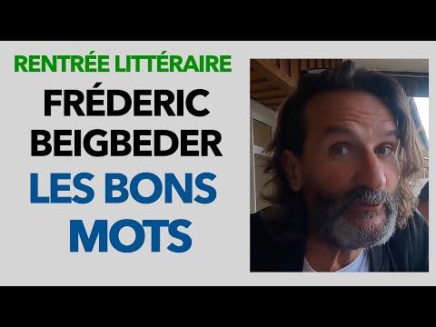 Les Bons Mots de Frédéric Beigbeder - Rentrée littéraire Alice Cap Ferret