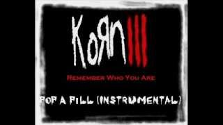 02 KoRn - Pop A Pill (Instrumental)