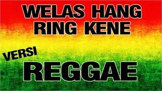 "Download Welas Hang Ring Kene - RUKUN RASTA Reggae SKA ""Syahiba Saufa"""