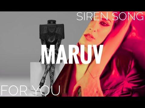 MARUV-Siren Song / For You (Video Mashup)
