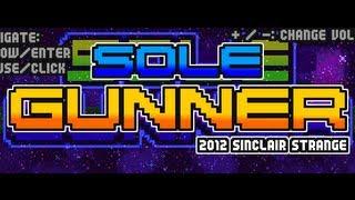 Sole Gunner-Walkthrough