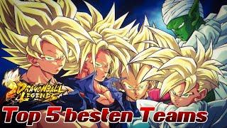 Die Top 5  besten Teams! Mit UND ohne Broly! ;) | Dragon Ball Legends Deutsch