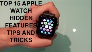 Top 15 Apple Watch Hidden Features, Tips & Tricks (DEC 2016!)