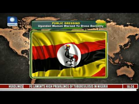 Network Africa: Ugandan Women Warned To Dress Decently