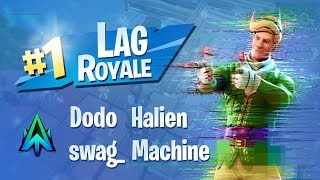 LAG ROYALE ✖️ Stream Team laglights ft. Dodo, Halien, swag_, Machine