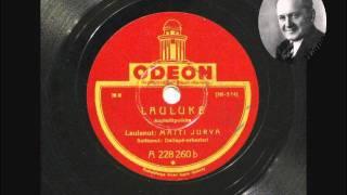 Matti Jurva ja Dallapé-orkesteri - Lauluke (1934)