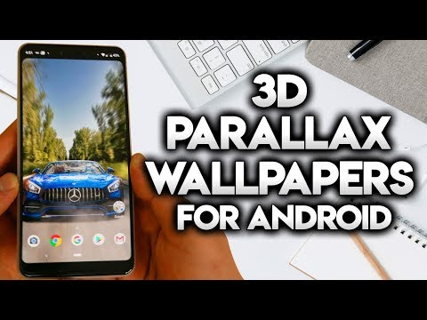 3D PARALLAX WALLPAPERS FOR ALL ANDROID PHONES