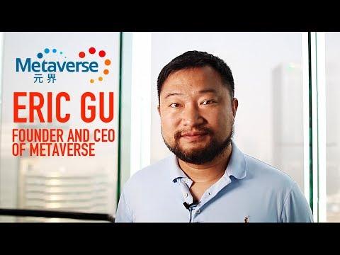 Interview Eric Gu founder of Metaverse