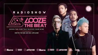 GET LOOZE presents: Looze The Beat Ep 18 : Birthday Party