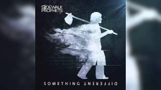 Sidewalk Prophets - Something Different (Official Audio)