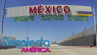 Los beneficios de vivir en la frontera de México y Estados Unidos